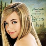 Charlotte Church - Prelude (The Best Of Charlotte Church)