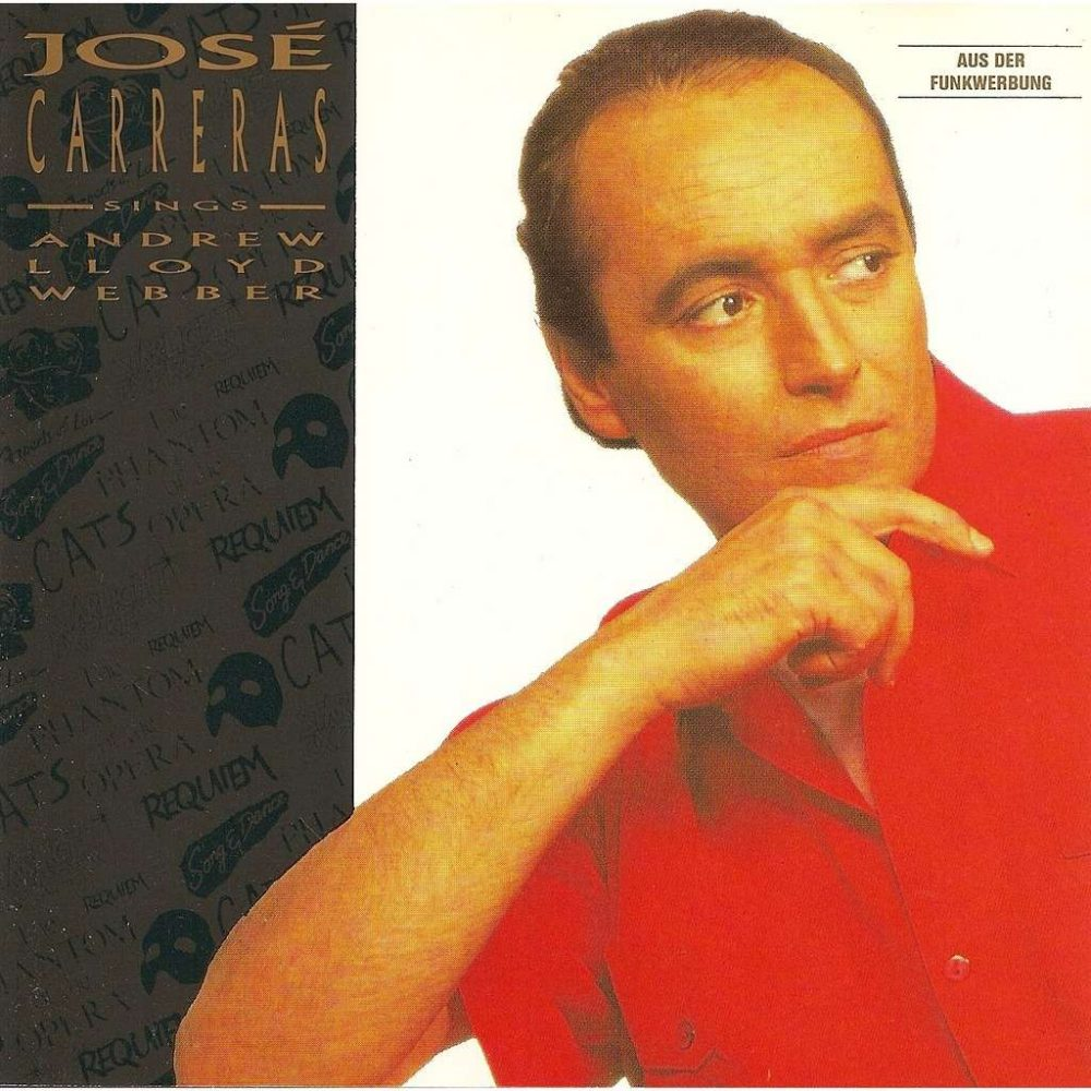 Jose Carreras - Jose Carreras Sings Hits Of Andrew Lloyd Webber