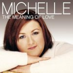 Michelle - The Meaning Of Love