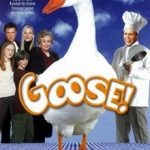 Goose On The Loose (2006)