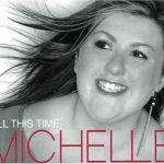 Michelle - All This Time
