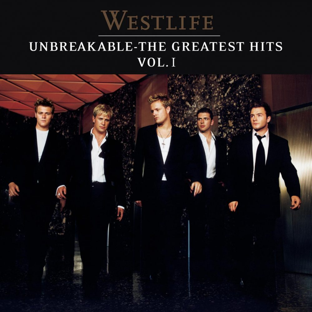 Westlife - Unbreakable-The Greatest Hits Vol 1