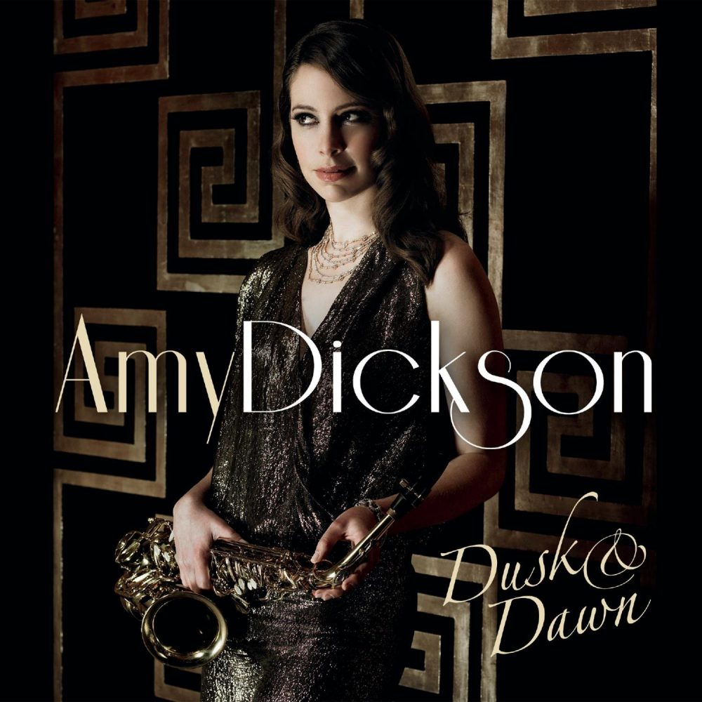 Amy Dickson - Dusk & Dawn
