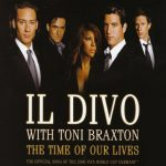 Il Divo with Toni Braxton - The Time Of Our Lives