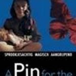 A Pin For The Butterfly (1994)