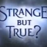Strange But True Titles & Incidentals (1993/4) LWT.   Composition