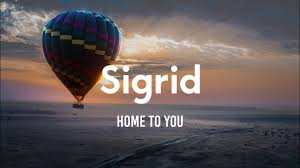 Sigrid - Home To You