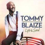Tommy Blaize - Life & Soul