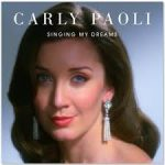 Carly Paoli - Singing My Dreams