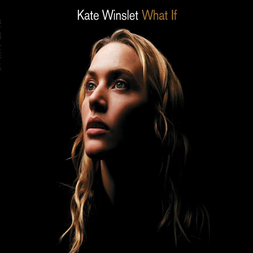 Kate Winslet - What If