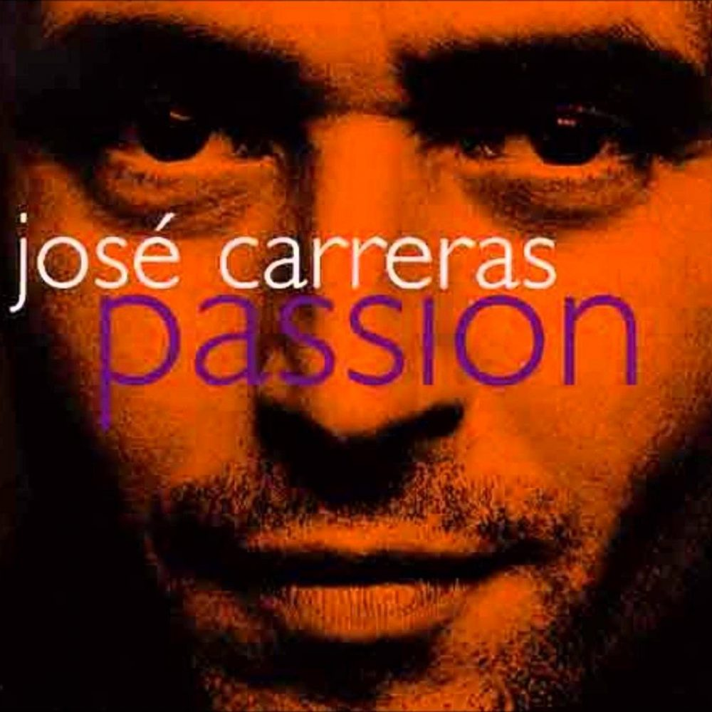 Jose Carreras - Passion