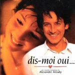 Dis-Moi Oui (1995)