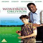Wondrous Oblivion (2003)