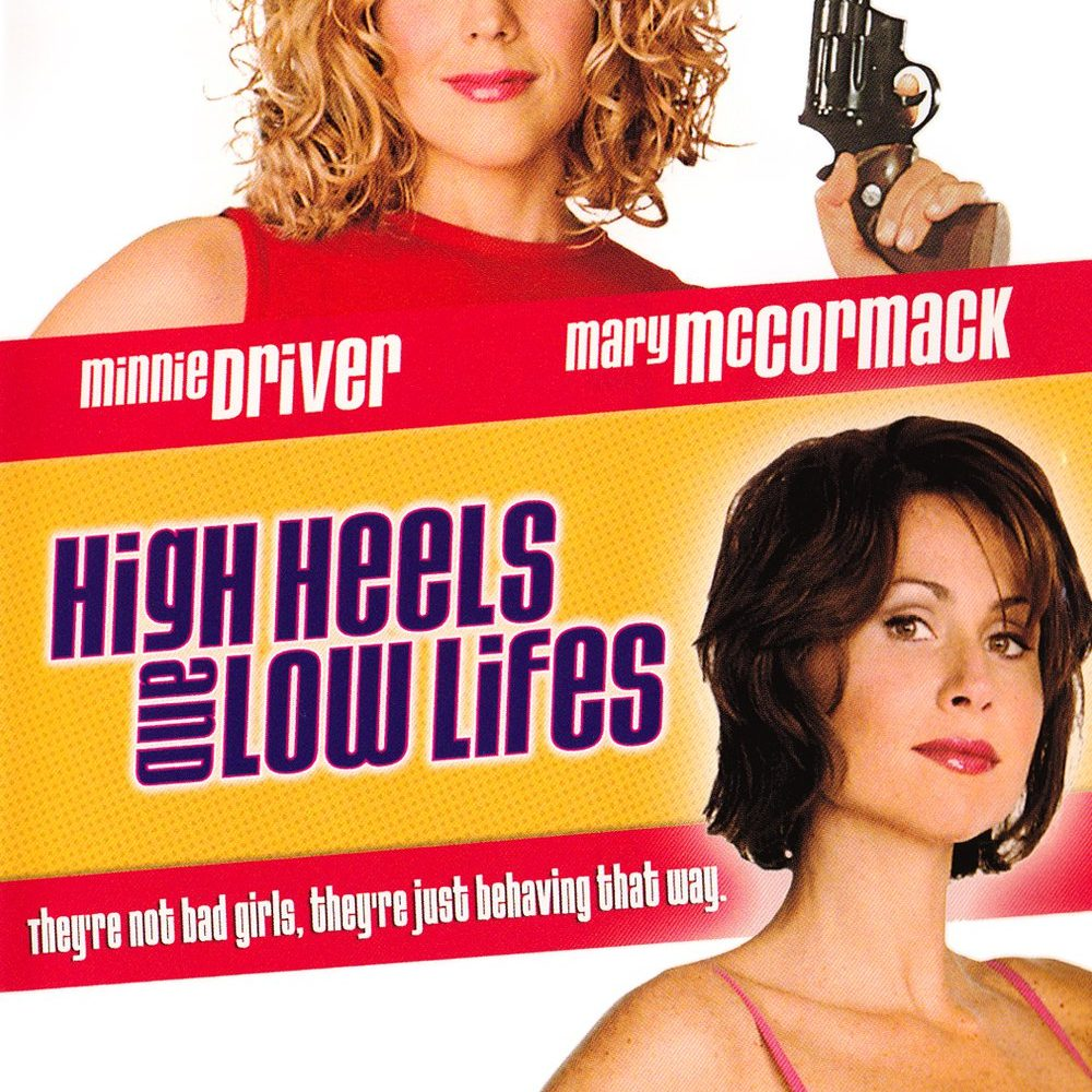 High Heels & Low Lifes (2001)