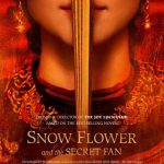 Snow Flower & The Secret Fan (2011)
